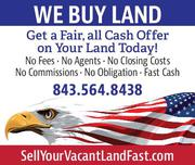 Sell Your Vacant Land Fast!